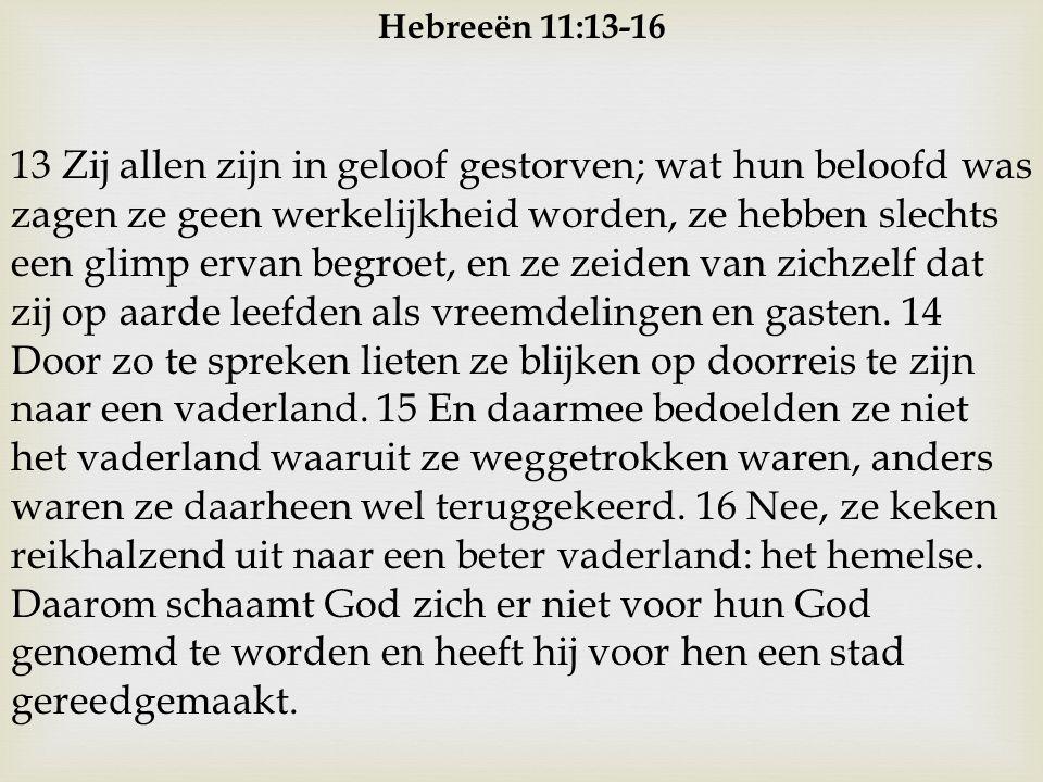 Hebreeën 11:13-16