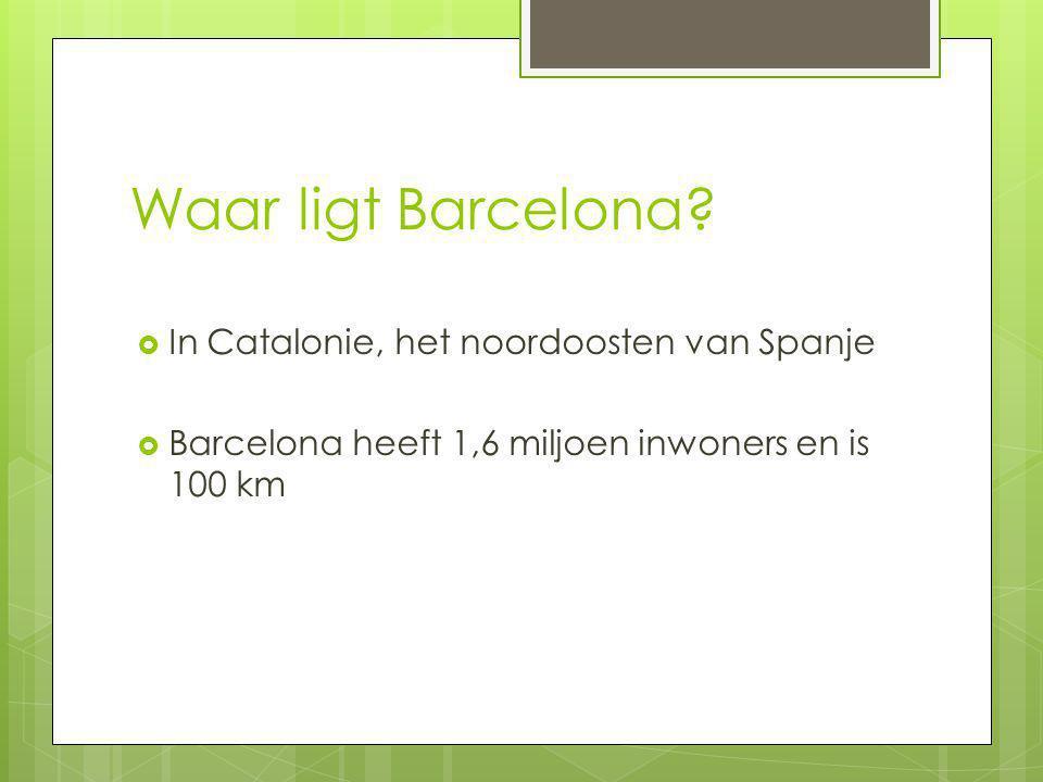 Waar ligt Barcelona In Catalonie, het noordoosten van Spanje