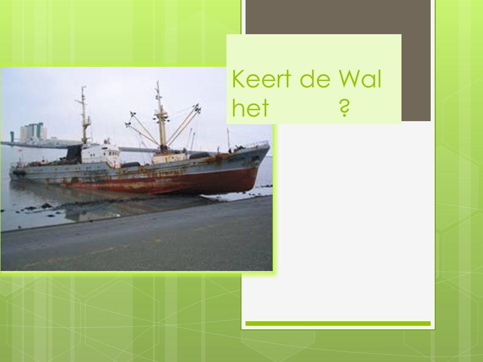 Keert de Wal het schip