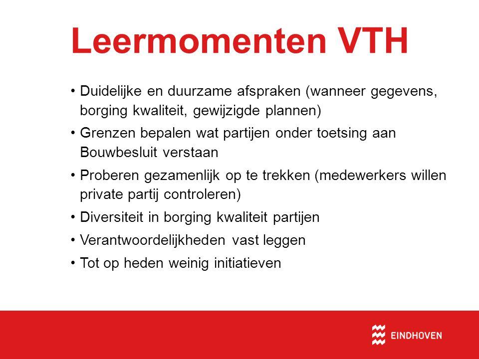 Leermomenten VTH Duidelijke en duurzame afspraken (wanneer gegevens, borging kwaliteit, gewijzigde plannen)
