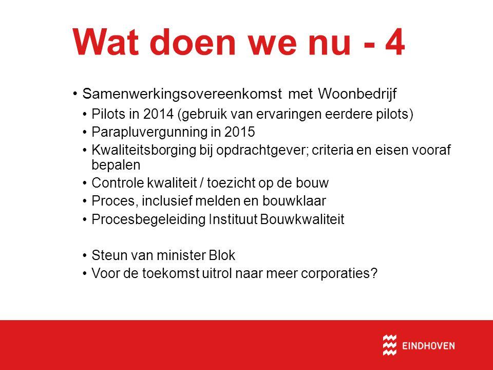 Wat doen we nu - 4 Samenwerkingsovereenkomst met Woonbedrijf