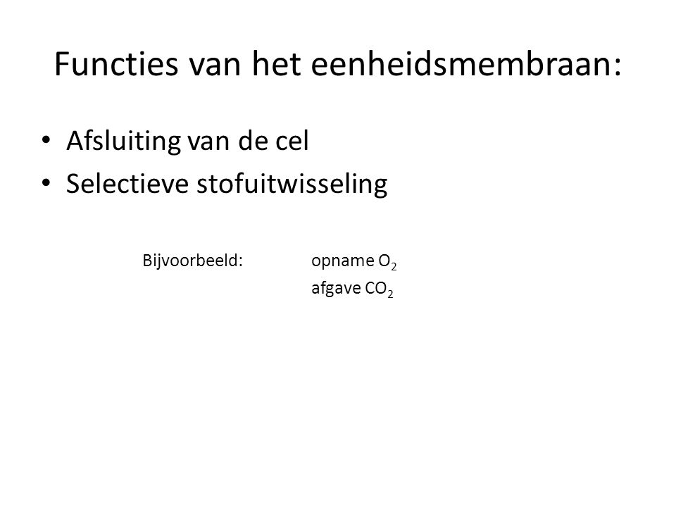 Functies van het eenheidsmembraan: