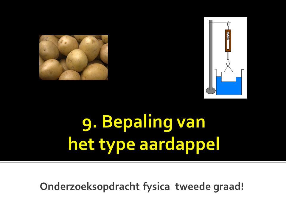 9. Bepaling van het type aardappel