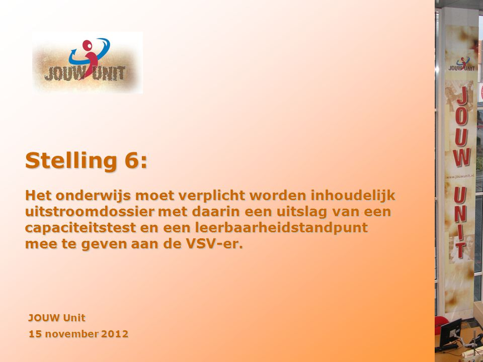 Stelling 6: