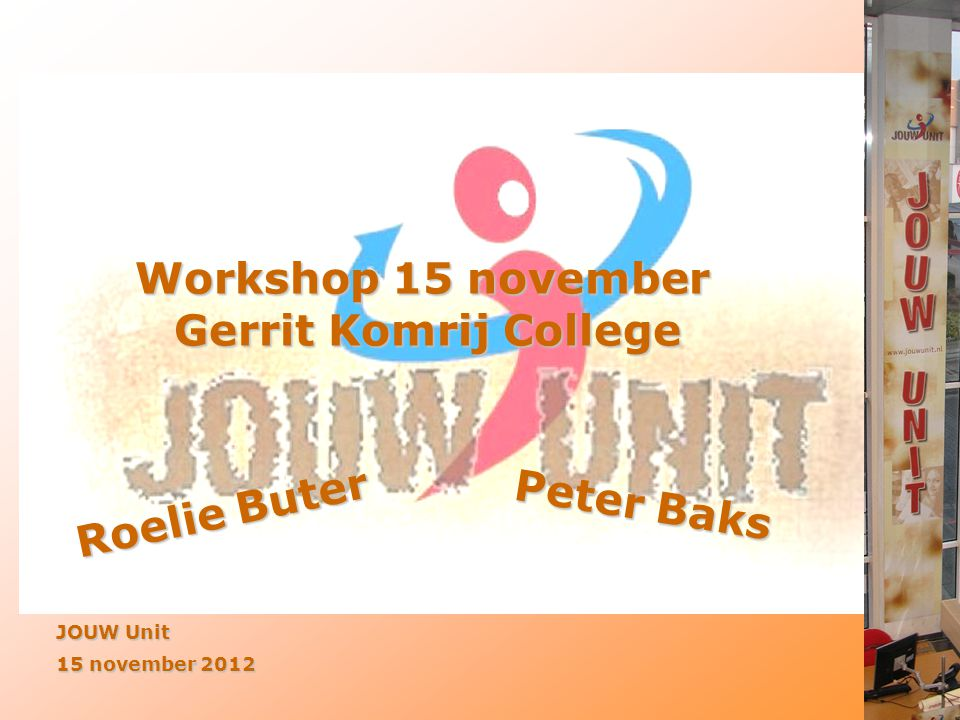 Workshop 15 november Gerrit Komrij College Peter Baks Roelie Buter