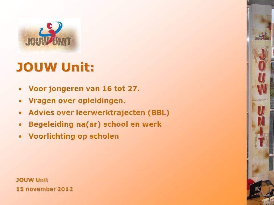 JOUW Unit: Voor jongeren van 16 tot 27. Vragen over opleidingen.