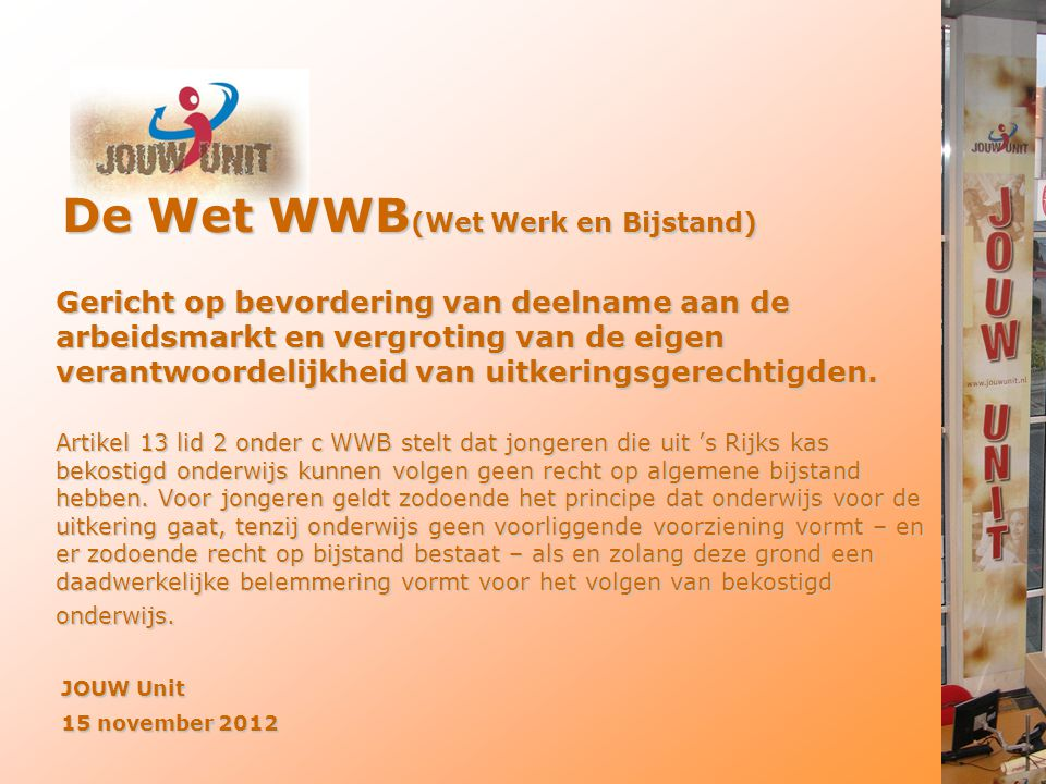 De Wet WWB(Wet Werk en Bijstand)
