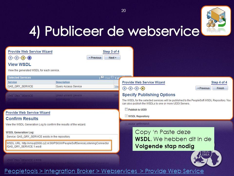 4) Publiceer de webservice