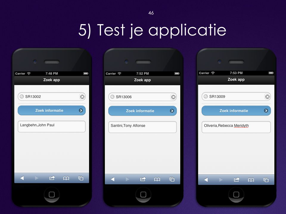 5) Test je applicatie