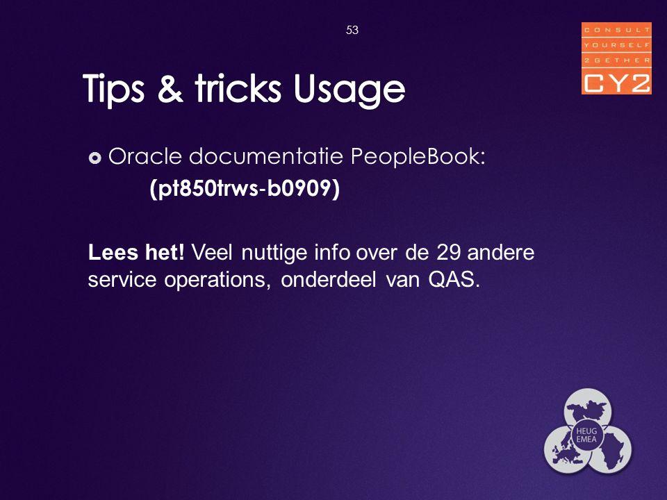 Tips & tricks Usage Oracle documentatie PeopleBook: (pt850trws‐b0909)
