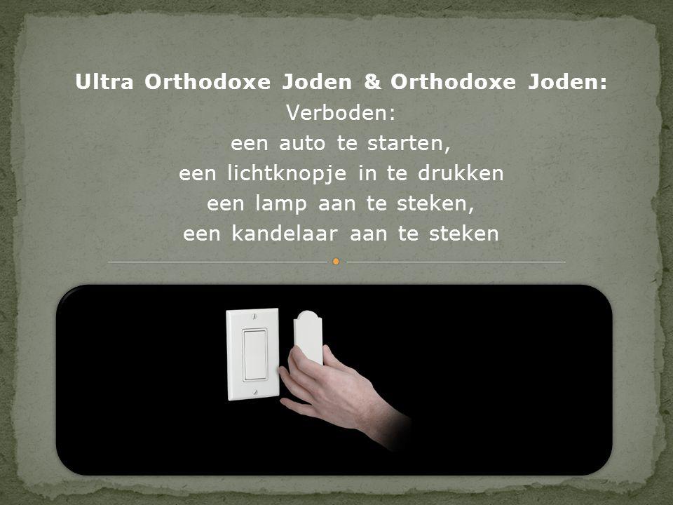 Ultra Orthodoxe Joden & Orthodoxe Joden: