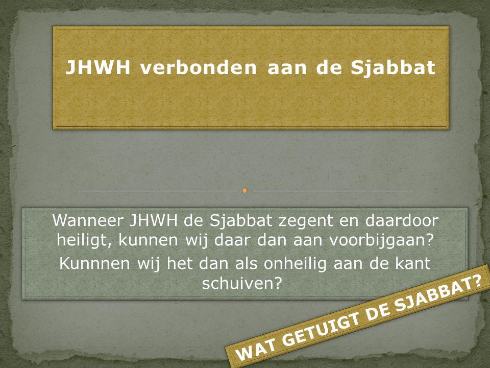 JHWH verbonden aan de Sjabbat