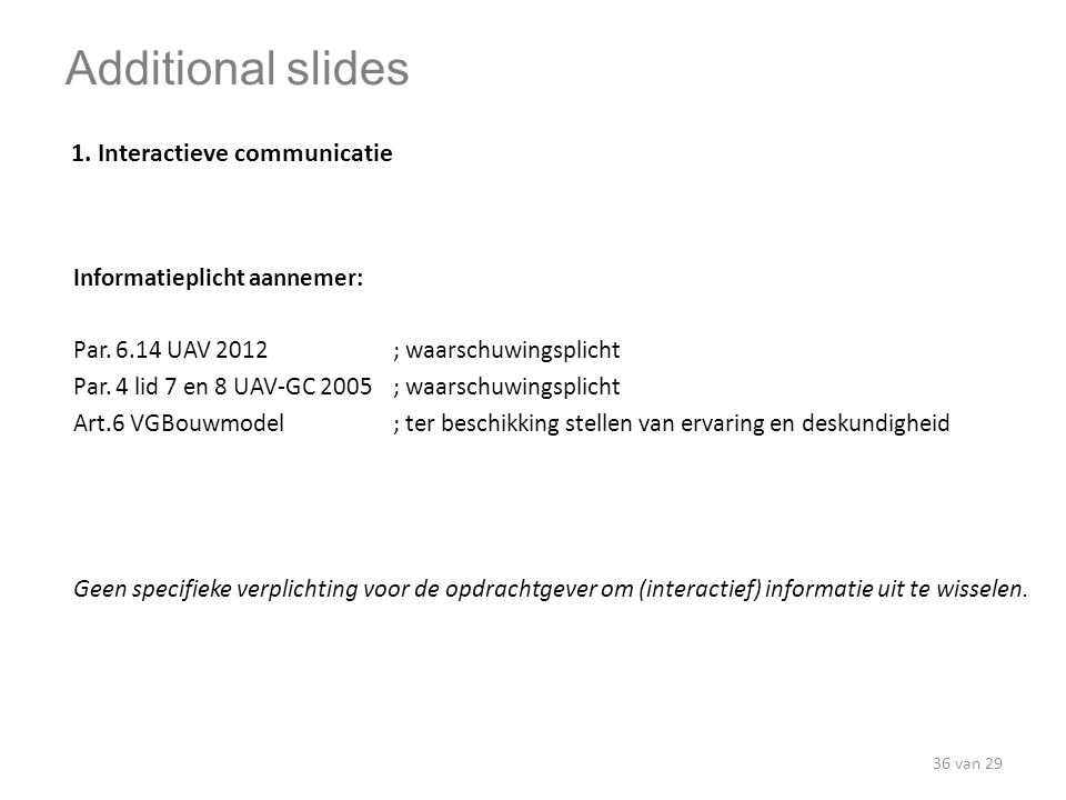 Additional slides 1. Interactieve communicatie