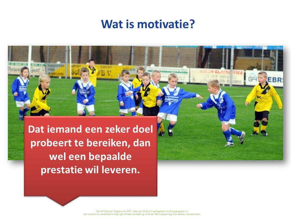 Wat is motivatie Dat iemand een zeker doel probeert te bereiken, dan wel een bepaalde prestatie wil leveren.