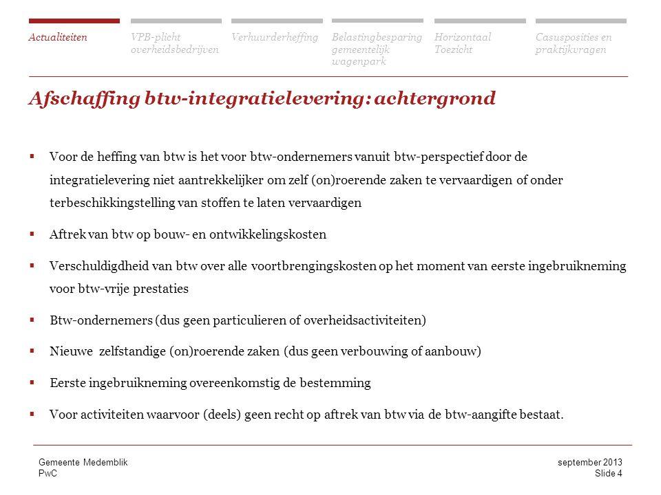 Afschaffing btw-integratielevering: achtergrond