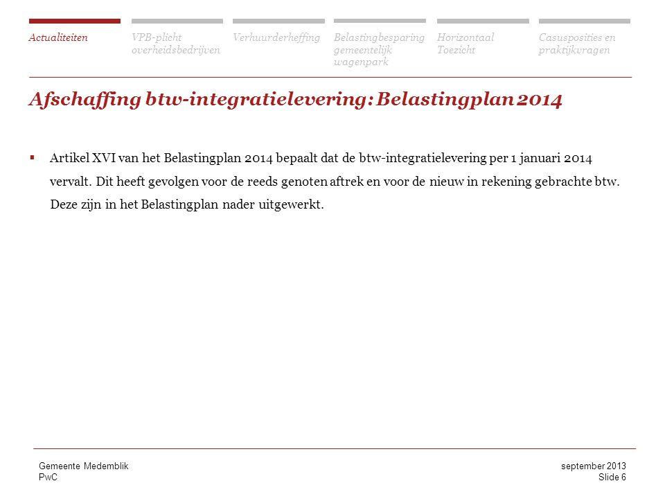 Afschaffing btw-integratielevering: Belastingplan 2014