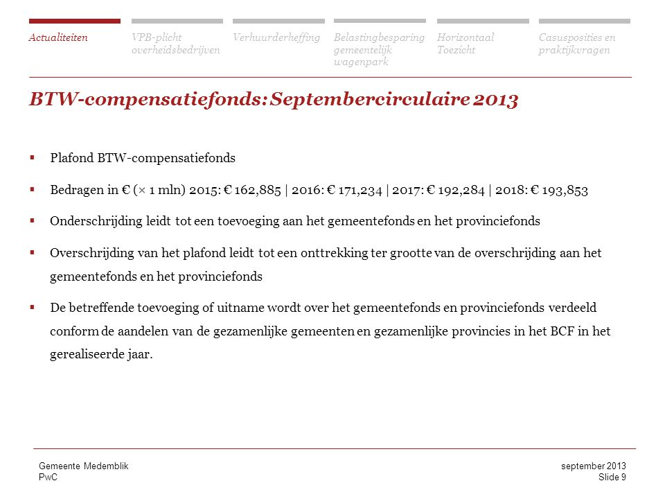 BTW-compensatiefonds: Septembercirculaire 2013