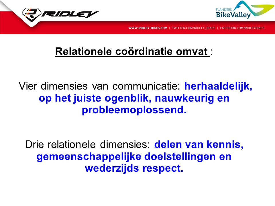 Relationele coördinatie omvat :