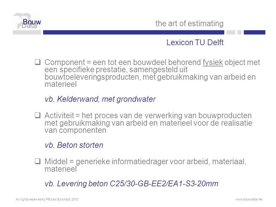 the art of estimating Lexicon TU Delft