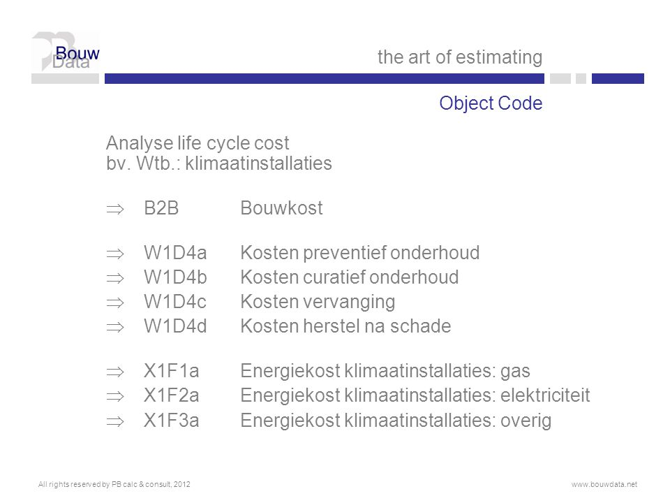 Analyse life cycle cost bv. Wtb.: klimaatinstallaties B2B Bouwkost