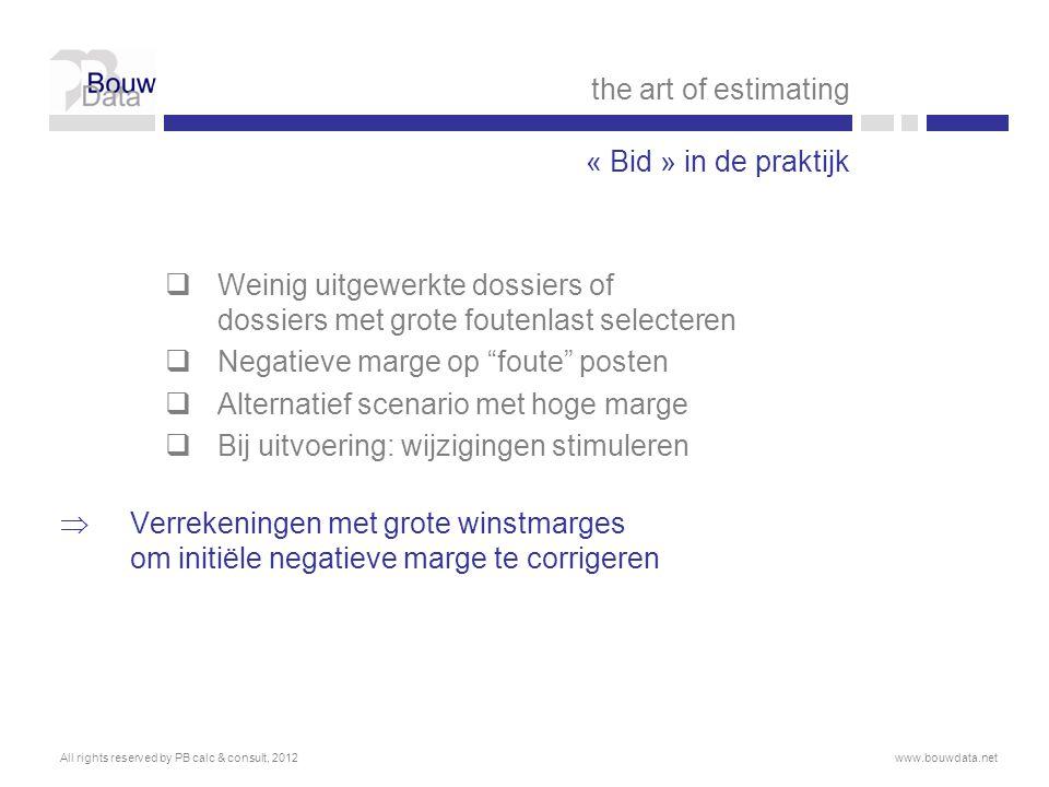 Negatieve marge op foute posten Alternatief scenario met hoge marge