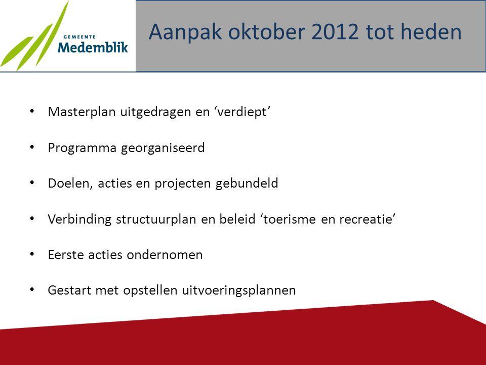 Aanpak oktober 2012 tot heden