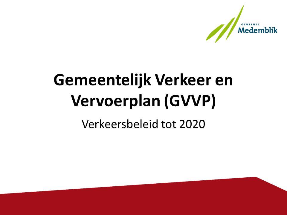 Gemeentelijk Verkeer en Vervoerplan (GVVP)