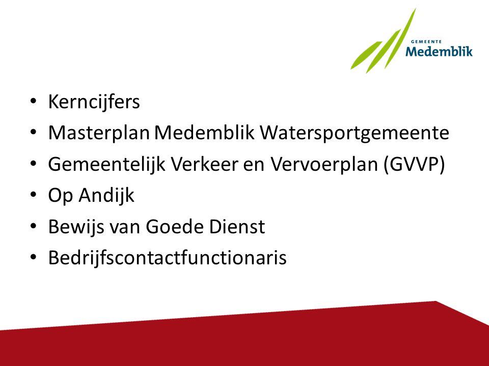 Kerncijfers Masterplan Medemblik Watersportgemeente. Gemeentelijk Verkeer en Vervoerplan (GVVP) Op Andijk.