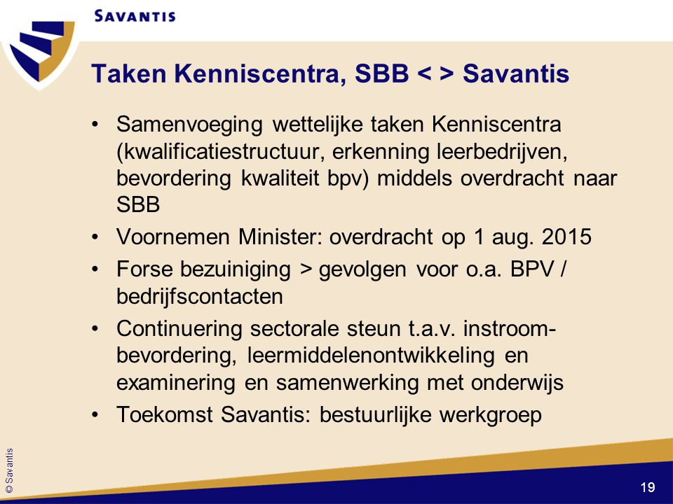 Taken Kenniscentra, SBB < > Savantis
