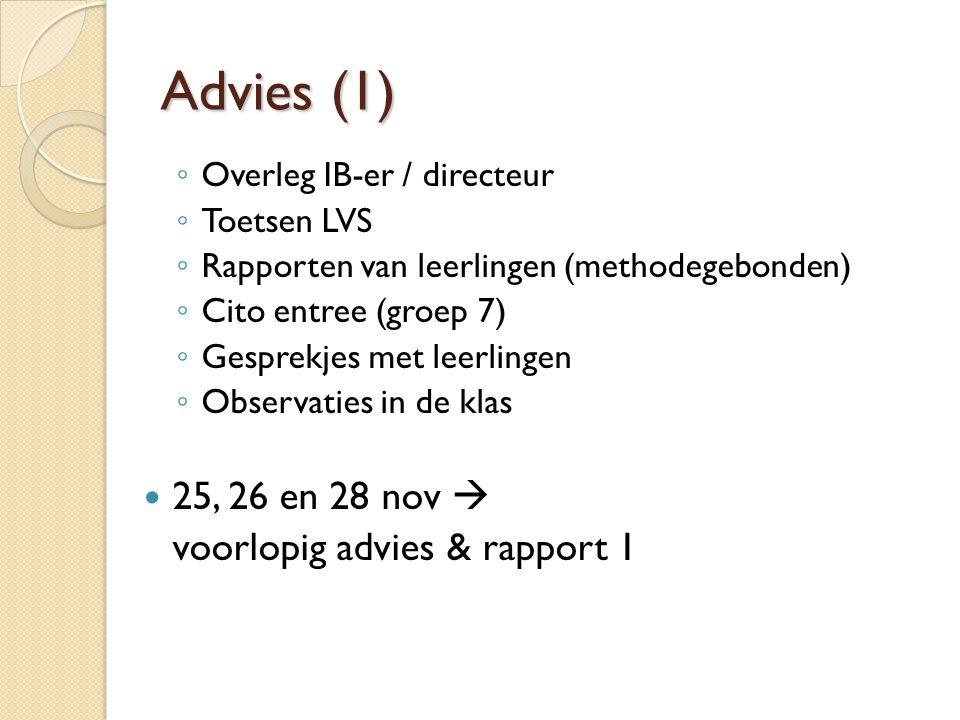 Advies (1) 25, 26 en 28 nov  voorlopig advies & rapport 1