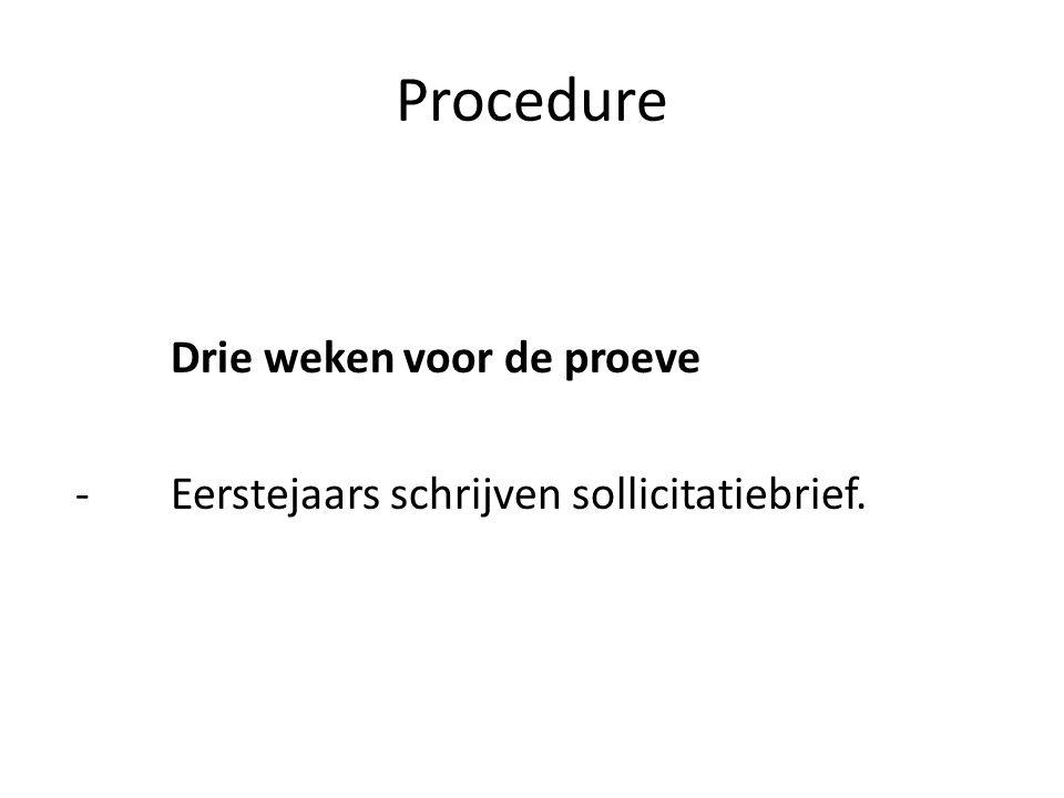 Procedure Drie weken voor de proeve - Eerstejaars schrijven sollicitatiebrief.