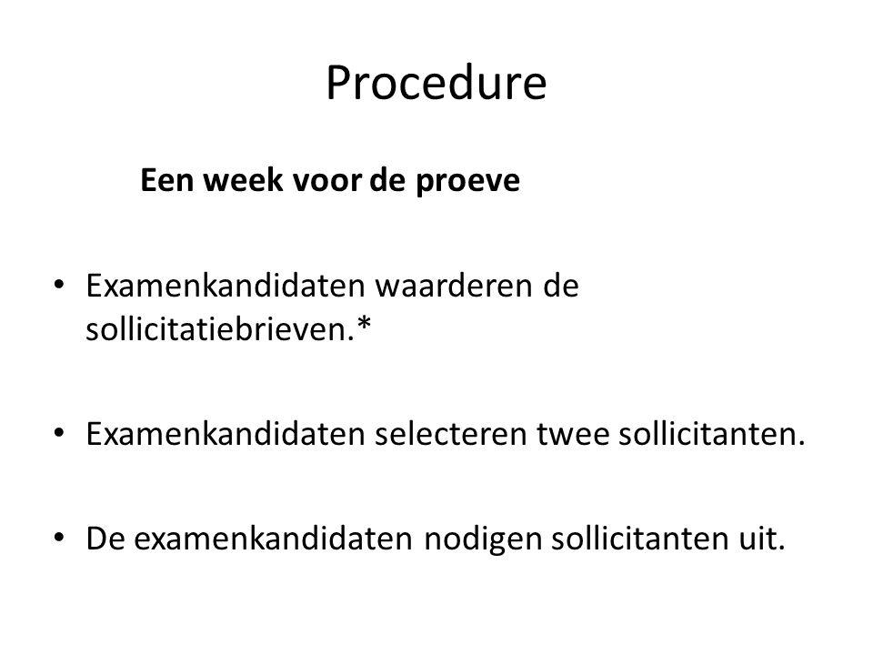 Procedure Een week voor de proeve
