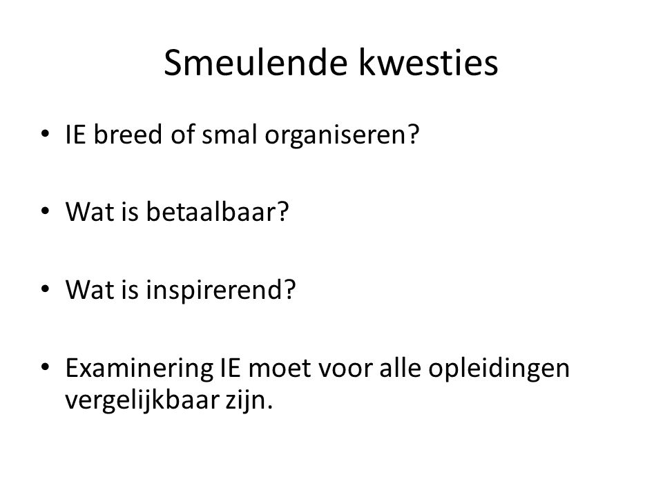 Smeulende kwesties IE breed of smal organiseren Wat is betaalbaar