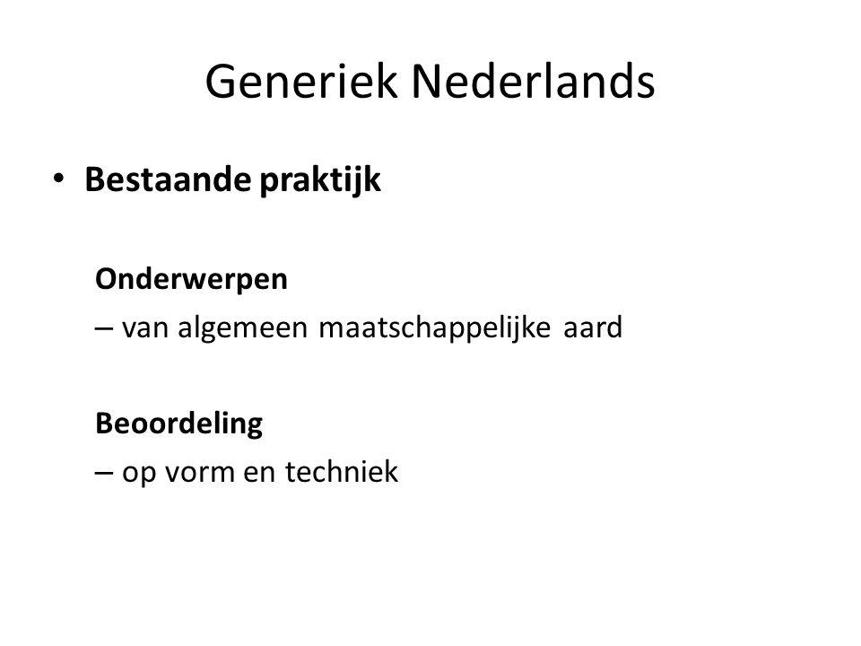 Generiek Nederlands Bestaande praktijk Onderwerpen