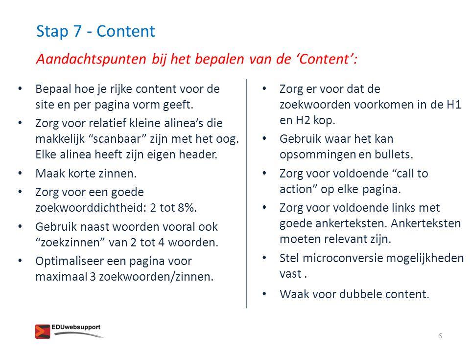 Stap 7 - Content Aandachtspunten bij het bepalen van de 'Content':