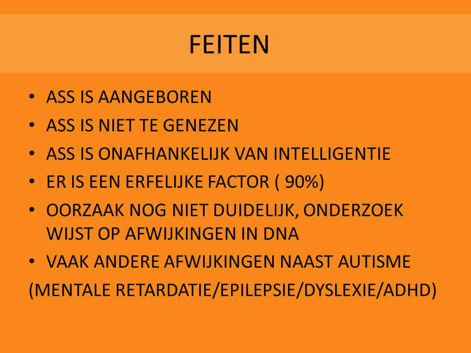 FEITEN ASS IS AANGEBOREN ASS IS NIET TE GENEZEN