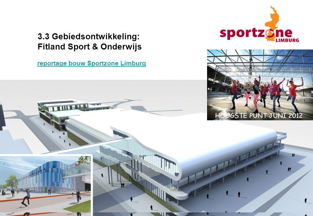 3.3 Gebiedsontwikkeling: Fitland Sport & Onderwijs