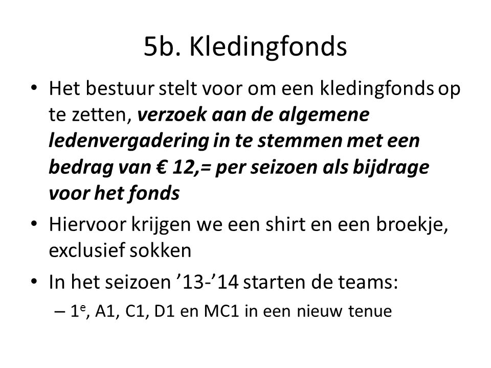 5b. Kledingfonds