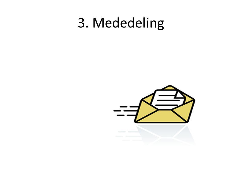 3. Mededeling