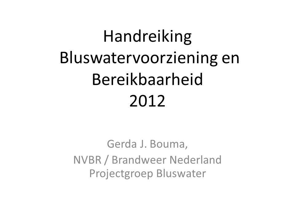 Handreiking Bluswatervoorziening en Bereikbaarheid 2012