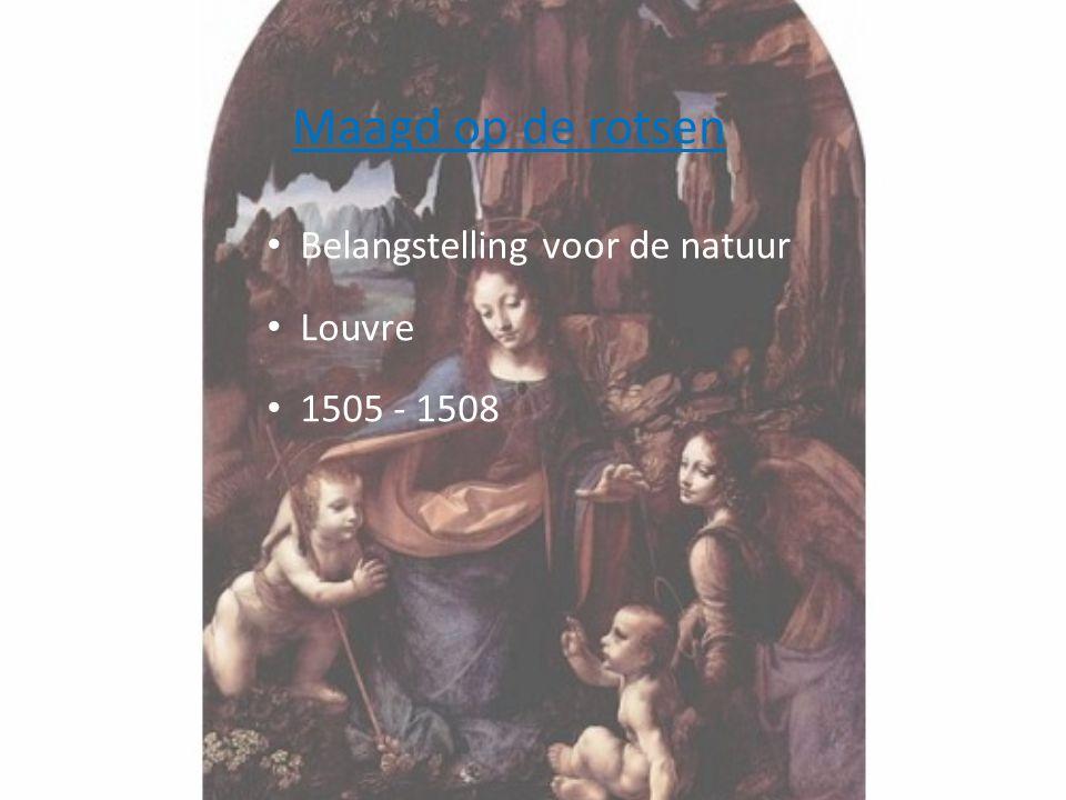 Maagd op de rotsen Belangstelling voor de natuur Louvre 1505 - 1508