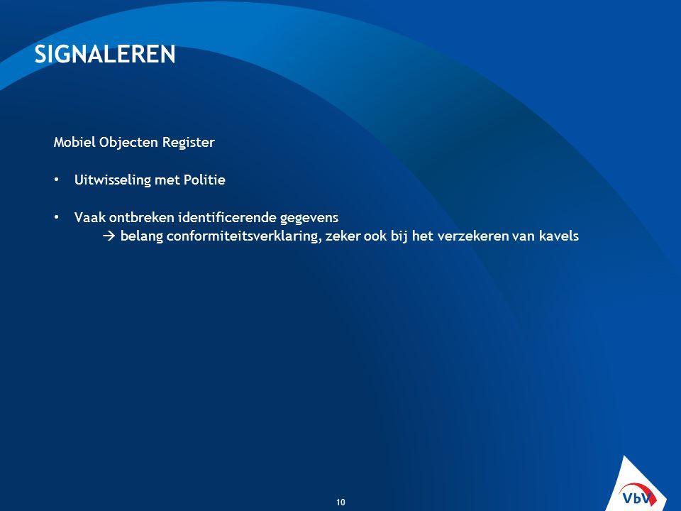 SIGNALEREN Mobiel Objecten Register Uitwisseling met Politie