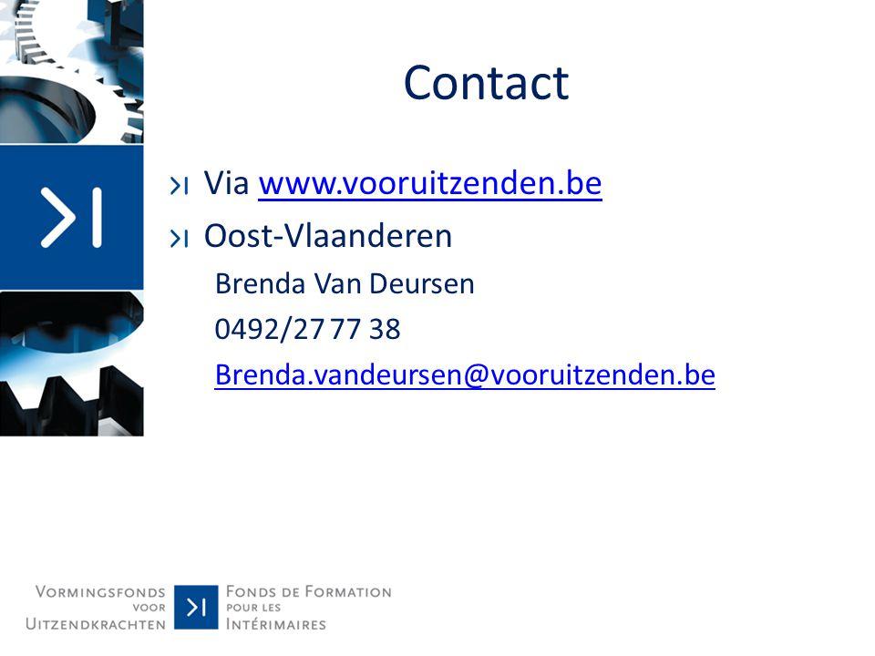 Contact Via www.vooruitzenden.be Oost-Vlaanderen Brenda Van Deursen