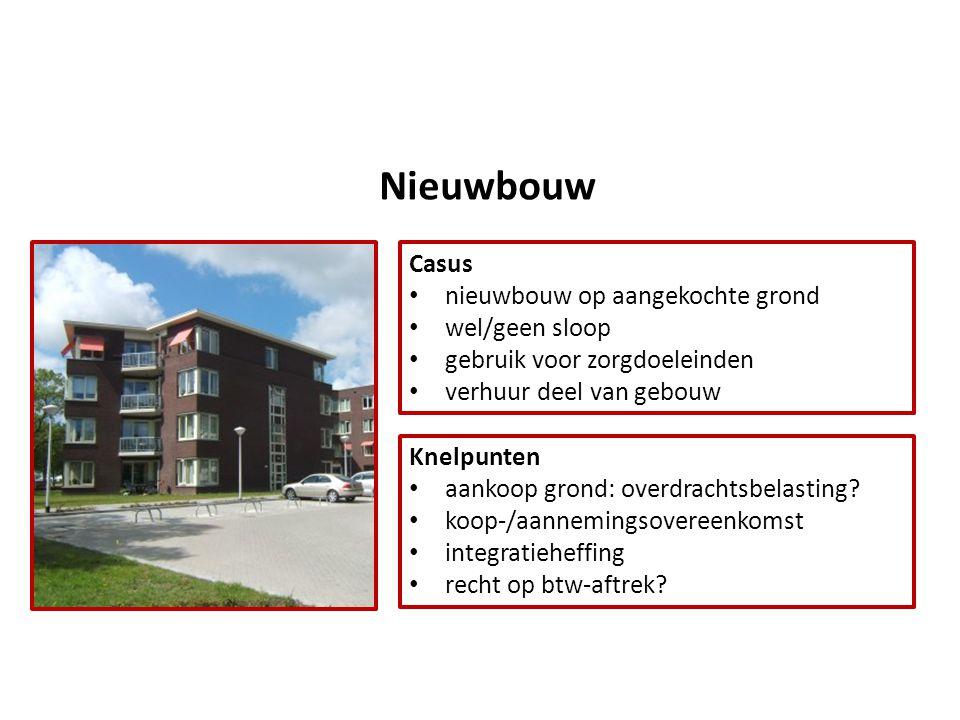 Nieuwbouw Casus nieuwbouw op aangekochte grond wel/geen sloop