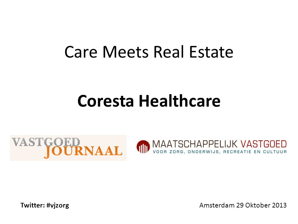 Care Meets Real Estate Coresta Healthcare Twitter: #vjzorg