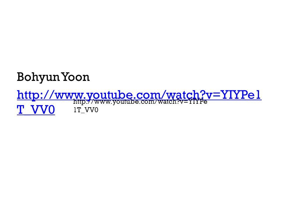 Bohyun Yoon http://www.youtube.com/watch v=YIYPe1T_VV0