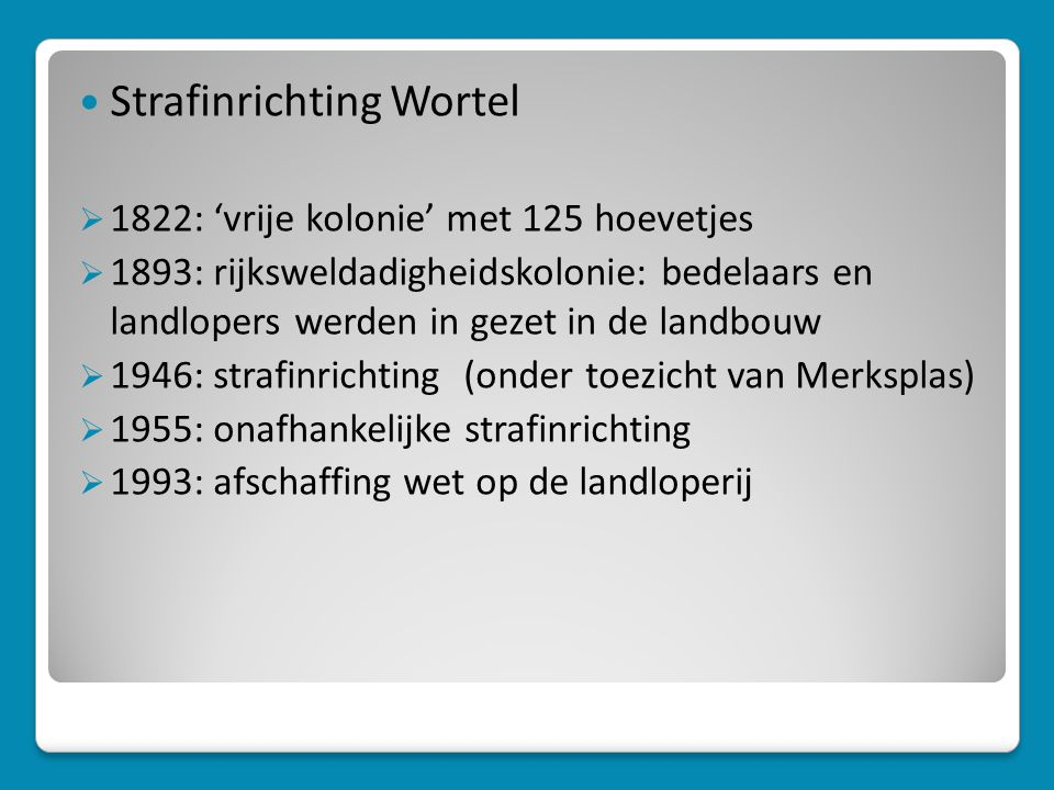 Strafinrichting Wortel