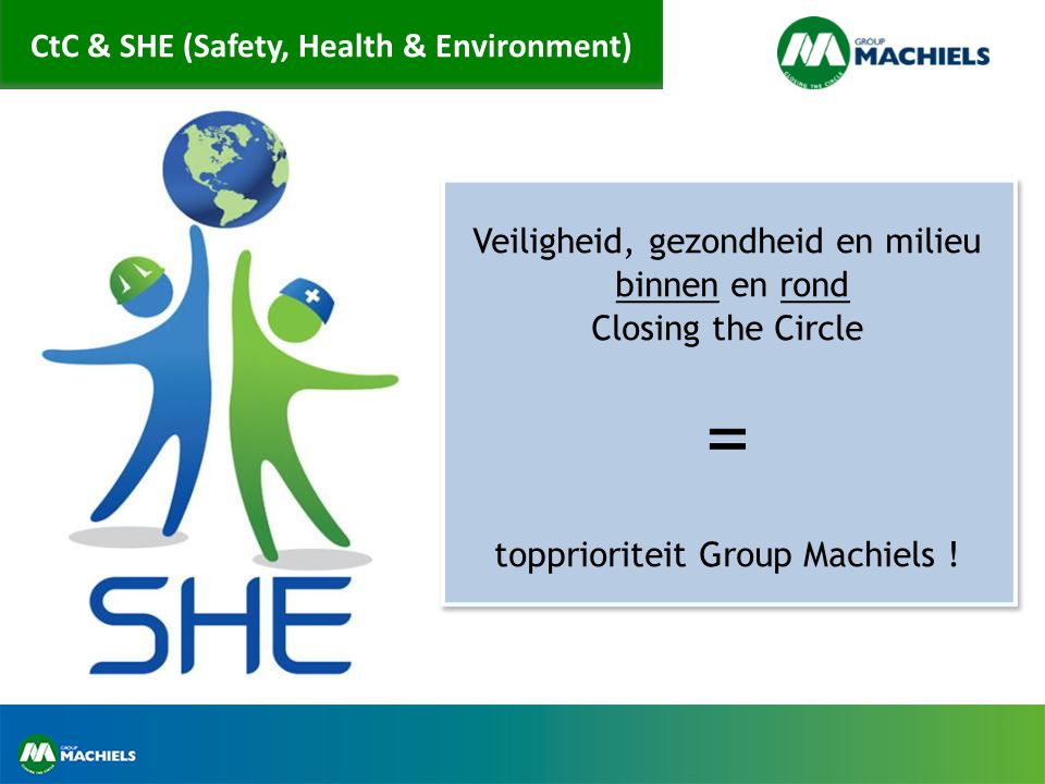 CtC & SHE (Safety, Health & Environment)