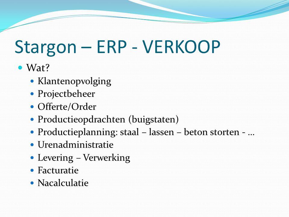 Stargon – ERP - VERKOOP Wat Klantenopvolging Projectbeheer