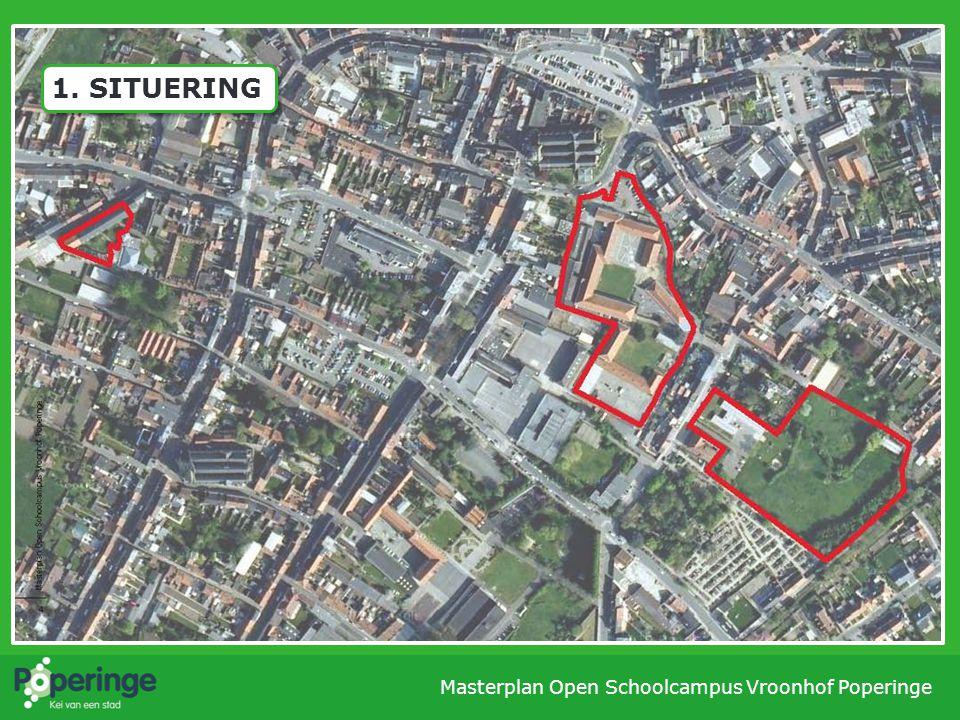 1. SITUERING Masterplan Open Schoolcampus Vroonhof Poperinge